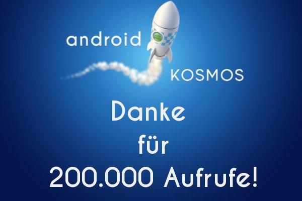 In eigener Sache: Vielen Dank für 200.000 Aufrufe auf AndroidKosmos.de 4