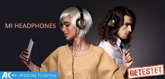Test / Review: Xiaomi Mi Headphones - goldene Kopfhörer der Premiumklasse | AndroidKosmos image 1