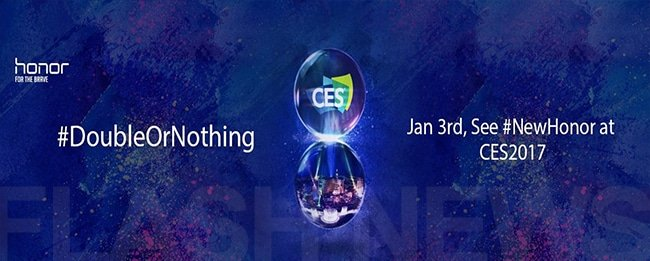 "Honor kündigt neues Smartphone ""Double Or Nothing"" für die CES 2017 an"