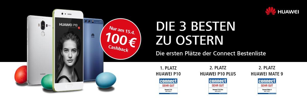 Ach du dickes Ei! 100€ zurück für HUAWEI P10, HUAWEI P10 Plus & Mate 9